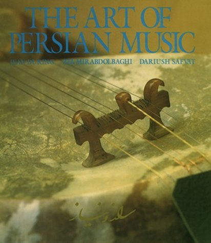 The Art Of Persian Music: During, Jean, et al