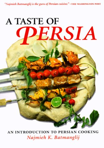 9780934211543: A Taste of Persia: An Introduction to Persian Cooking