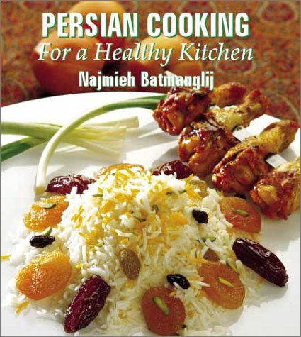 9780934211673: Persian Cooking for a Healthy Kitchen
