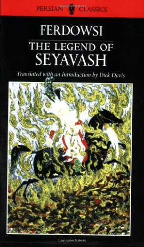 9780934211918: The Legend of Seyavash (Persian Classics)