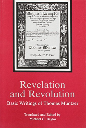 9780934223164: Revelation and Revolution: Basic Writings of Thomas Muntzer