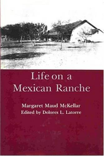 9780934223317: Life on a Mexican Ranche