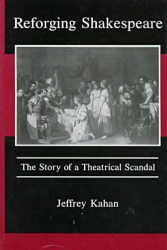 9780934223553: Reforging Shakespeare: The Story of a Theatrical Scandal