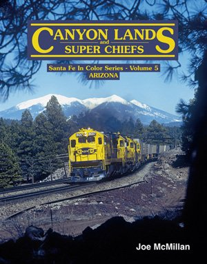 9780934228091: Canyon Lands and Super Chiefs (Santa Fe In Color Series, Volume 5)