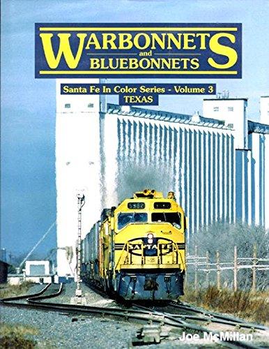 Warbonnets and Bluebonnets (Santa Fe in Color,: Joe McMillan