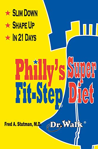 9780934232364: Philly's Super Fit-Step Diet: Slim Down & Shape Up in 21 Days