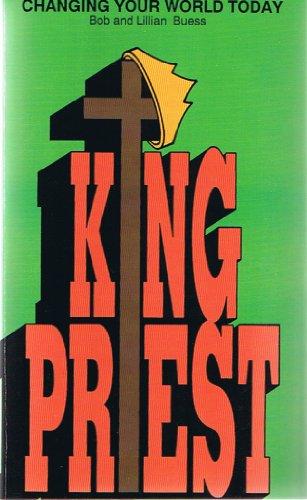King-Priest: Buess, Bob and Lillian