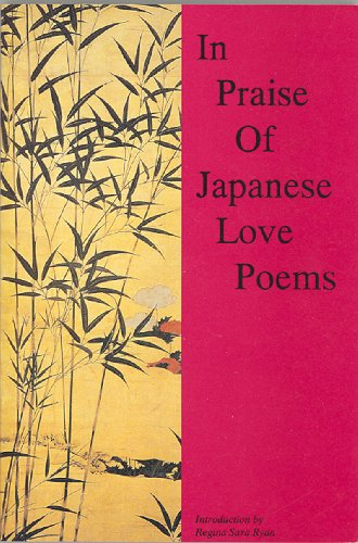 9780934252447: In Praise of Japanese Love Poetry