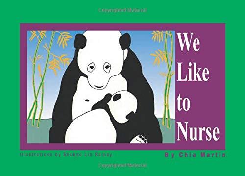 9780934252454: We Like to Nurse
