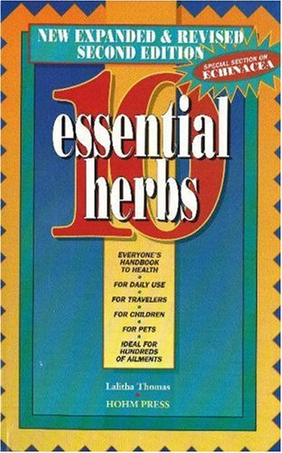10 Essential Herbs: Thomas, Lalitha