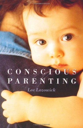 9780934252676: Conscious Parenting