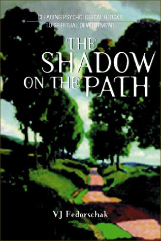 9780934252812: Shadow on the Path : Clearing the Psychological Blocks to Spiritual Development