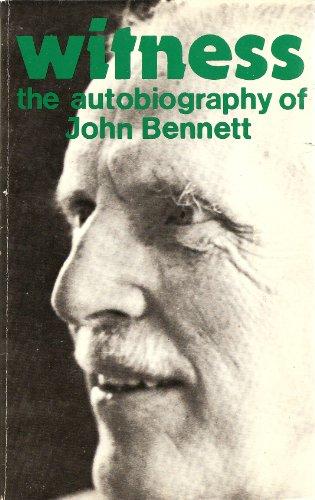 9780934254052: Witness: The autobiography of John Bennett