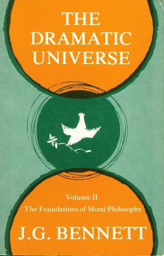 9780934254083: Dramatic Universe: Foundations of Moral Philosophy v. 2