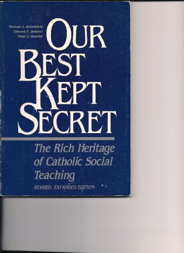9780934255035: Our best kept secret: The rich heritage of Catholic social teaching