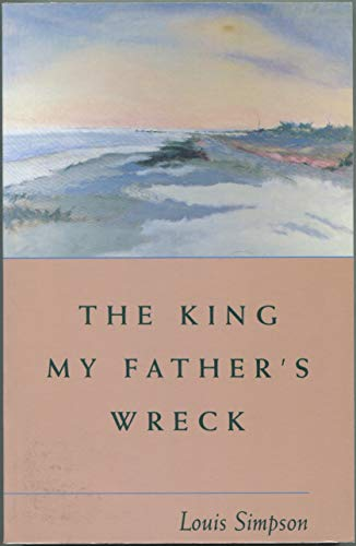 9780934257329: The King My Father's Wreck: A Memoir