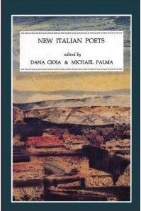 New Italian Poets (English and Italian Edition): Dana Gioia