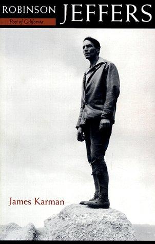 9780934257589: Robinson Jeffers: Poet of California