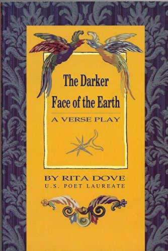 The Darker Face Of Earth: A Verse