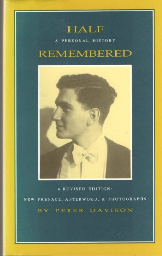 Half Remembered: A Personal History (Revised Edition)