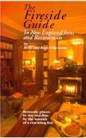 Fireside Guide: To New England Inns &: Betsy Wittemann; Ross