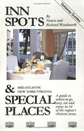 Inn Spots and Special Places/Mid-Atlantic: Wood Pond Press Staff