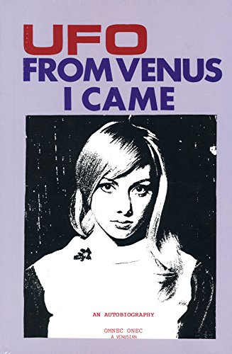 9780934269100: Ufo from Venus I Came
