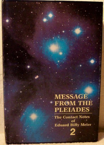 9780934269247: Message from the Pleiades: Contact Notes of Eduard Billy Meier, Volume 2