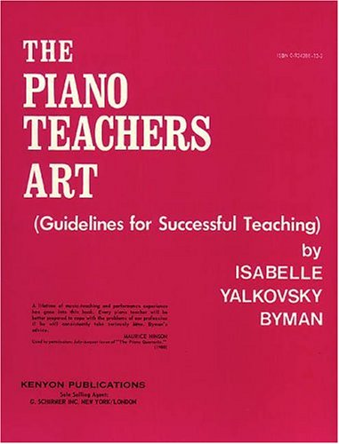 9780934286138: Piano Teachers Art: Guidelines for Successful Teaching