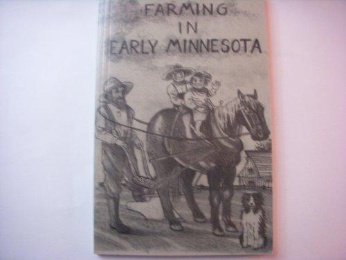 9780934294621: Farming in Early Minnesota