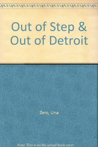 9780934301022: Out of Step & Out of Detroit