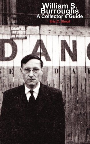 9780934301657: William S. Burroughs: A Collector's Guide