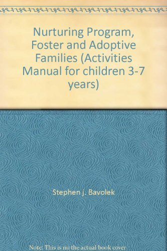 9780934309325: Nurturing Program, Foster and Adoptive Families (Activities Manual for children 3-7 years)