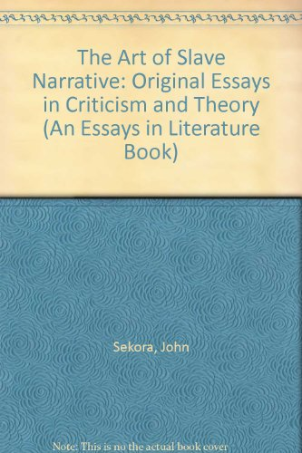 Help With Essay Papers  The Art Of Slave Narrative Original Essays In Criticism And  Theory An Learning English Essay Example also Essay Of Science  The Art Of Slave Narrative Original Essays In  Response Essay Thesis