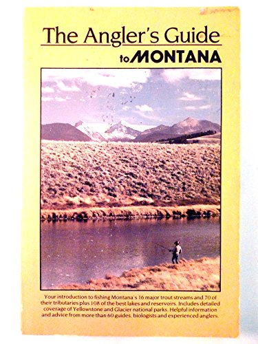 Angler's Guide to Montana