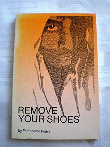 Remove Your Shoes: FATHER JIM HOGAN