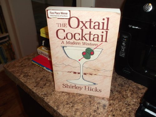 The Oxtail Cocktail, a Modern Western
