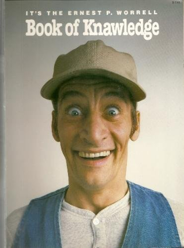 Its the Ernest P. Worrell Book of