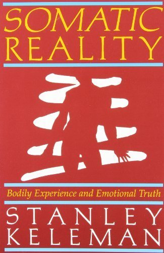 9780934320009: Somatic Reality