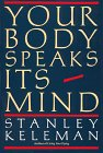 9780934320016: Your Body Speaks Its Mind