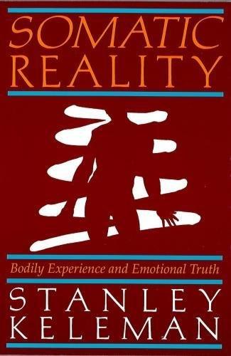 9780934320054: Somatic Reality