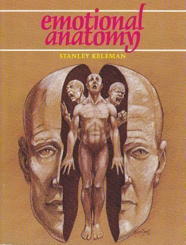 9780934320078: Emotional Anatomy: The Structure of Experience