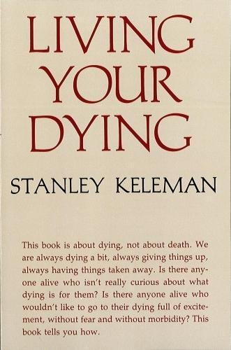 9780934320092: Living Your Dying