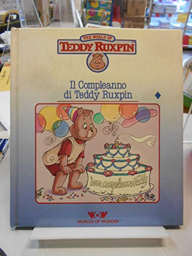 9780934323130: teddy ruxpin's birthday