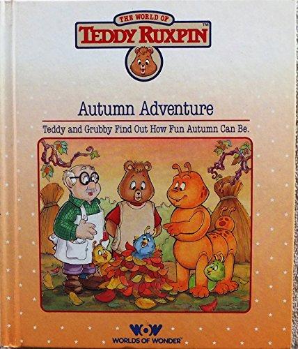 9780934323185: The Autumn Adventure (World of Teddy Ruxpin)