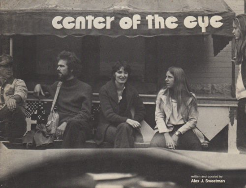 9780934324076: Center of the eye: An historical account with a catalogue from an exhibition of recent work by former students of the Center of the Eye, at the Aspen Center for the Visual Arts June 24-August 21, 1983
