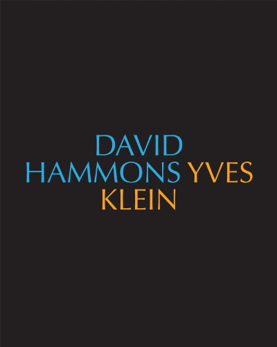 9780934324656: David Hammons/Yves Klein Yves Klein/David Hammons