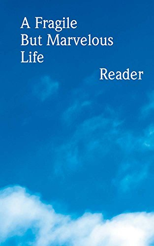 A Fragile But Marvelous Life: Reader: Dodge, Jason/ Finn,