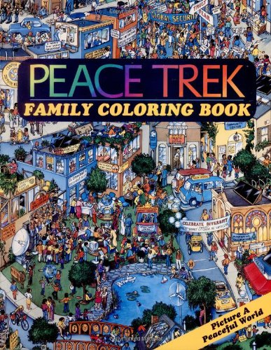 Peace Trek Family Coloring Book: Schatz, Joel; Schatz,