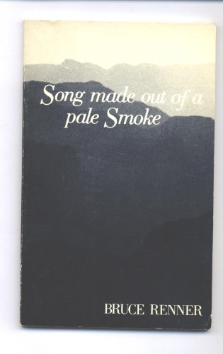 9780934332361: Song made out of pale smoke : poems
